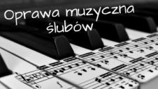 Oprawa muzyczna ślubów  -  Kielce  -  świętokrzyskie