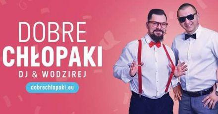 """DJ & Wodzirej """"DOBRE CHŁOPAKI""""  -  Zielona Góra  -  lubuskie"""
